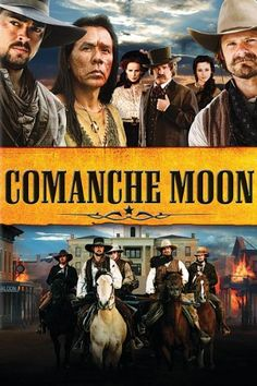 Comanche Moon another in the Lonesome Dove series by Larry McMurtry
