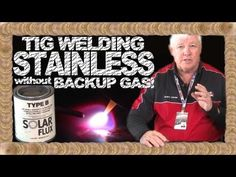 How to Weld Stainless Steel without Backup Gas