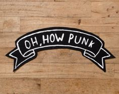 Oh How Punk Patch