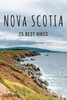 25 Incredible Hiking Trails in Nova Scotia 25 unglaubliche Wanderwege in Nova Scotia - Explore Magazine Nova Scotia Travel, Nova Scotia Tourism, Places To Travel, Places To Visit, Voyage Canada, Cabot Trail, East Coast Road Trip, Canadian Travel, Canadian Rockies