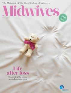 FREE - Midwives magazines ALL ISSUES.