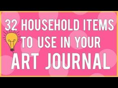 32 Household Items to Use in Your Mixed Media Art Journal - YouTube