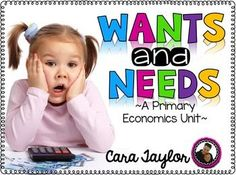 This economic unit, Wants and Needs, is geared towards the Primary Classroom, grades 1 - 3.  It is packed with everything you need to learn the basics of wants, needs, saving, and earning.  There are over 150 pages in this huge unit!  I promise you'll be