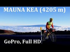 World's hardest, toughest cycling climb : Mauna Kea (4205 m) - an epic: GoPro, Full HD - YouTube