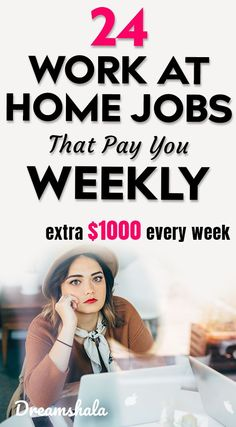 24 work at home jobs that pay you weekly. make extra $1000 every week. #workathomejobs #workfromhomejobs #workathomejobsthatpayweekly #weeklyworkathomejobs #epicworkfromhomejobs #genuineworkathomejobs