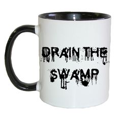 Drain the Swamp Trump Cup Chocolate Coffee Tea Mug Drinking Cup Black * Click image for more details. (This is an affiliate link and I receive a commission for the sales)