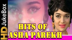 Asha Parekh Evergreen Melodies | Old Hindi Superhit Songs Collection