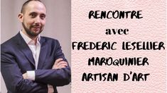 Rencontre avec Frédéric Lesellier maroquinier artisan d'Art/ French Rivi... Mode Cool, Frederic, Cool Stuff, Videos, Youtube, Movie Posters, Blog, Ladies Shoes, Dating