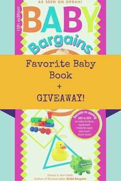"""Enter to WIN a copy of the bestselling """"Baby Bargains"""" by Denise & Alan Fields - As seen on Oprah, The Today Show, & Good Morning America!"""