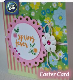 You give us fever… Spring fever! We're burning up with another great Easter card design from Designer Grace!
