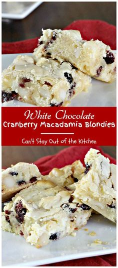 White Chocolate Cranberry Macadamia Blondies | Can't Stay Out of the Kitchen | #chocolate #cranberries #dessert