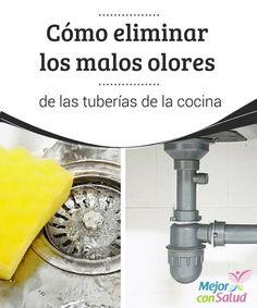 Cómo eliminar los malos olores de las tuberías de la cocina   Elimina los #MalosOlores de las tuberías de tu #Cocina con algunos ingredientes caseros y ecológicos. No dejes de probarlos. #Curiosidades