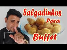 salgadinhos para Buffet (Fritos) - YouTube