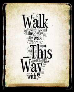 Walk This Way Lyrics - Aerosmith Word Art - Word Cloud Art 16x20 Print - Gift Idea. $40.00, via Etsy.