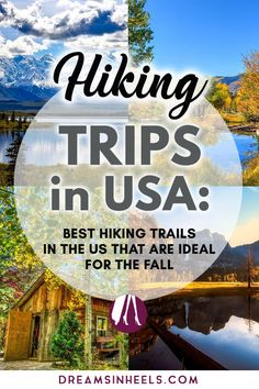 Searching for the best hiking destinations in the US? We got you covered with this list of some of the best #hikingtrails in the US! These wonderful #hikingtrips, also happen to be perfect for the Fall! Fall can be the best time to go #hiking in the #USA. It is a good time of year weather-wise for taking to the hills, of course, the views in Fall can be stunning, and there's nothing like breathing in the beautiful clean, crisp air! #falltravel #autumntravel #outdoor #USAtravel via @dreamsinheels