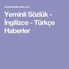 Yeminli Sözlük - İngilizce - Türkçe Haberler