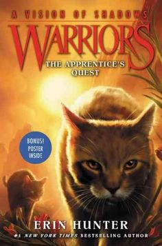 Erin Hunters #1 bestselling Warriors series continues in A Vision of Shadows #1: The Apprentices Quest . This edition also includes a double-sided jacket with a bonus poster! For many moons, ThunderCl
