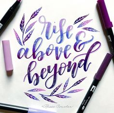rise above tombow Calligraphy Quotes Doodles, Brush Lettering Quotes, Calligraphy Handwriting, Hand Lettering Quotes, Creative Lettering, Calligraphy Letters, Lettering Design, Lettering Ideas, Lettering Styles