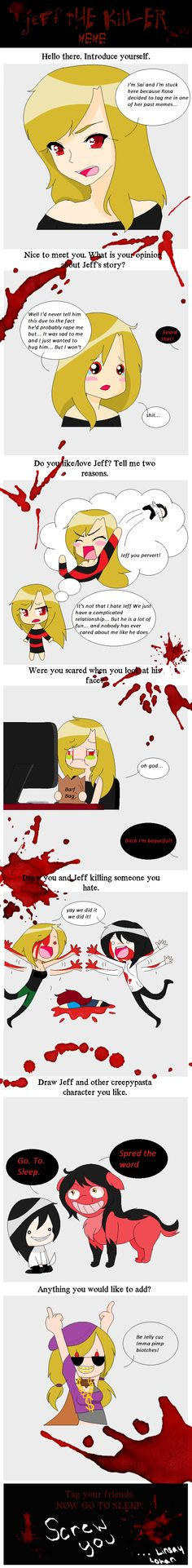 Jeff the Killer meme Sai's opinion by HotPieceOfCandy on deviantART