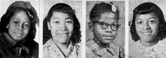 Denise McNair. Carole Robertson. Addie Mae Collins. Cynthia Wesley :: Four little girls whose tragic deaths in the Sixteenth Street Church bombing 50 years ago today gave the Civil Rights Movement life. #NeverForgetThem #4LittleGirls