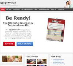 Have you heard? The redesigned Go Stay Kit website is now available, featuring a bold new look and some exciting new additions! There's sections highlighting our Community, our YouTube channel, a look inside the GSK, your new RSS feed Blog, and our Top 10 Preparedness Tips, and don't forget about our upcoming FAMILY Go Stay Kit, its what everyone has been asking for…and we're finally ready for it to arrive!