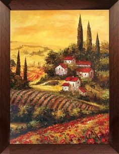 Tuscan style painting that depicts a lovely village, landscape, fields, vineyards, farmhouses, wine and fruit.
