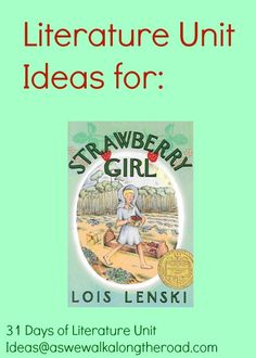 Literature unit guide for Strawberry Girl by Lois Lenski