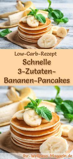 Low-Carb-Rezept für 3-Zutaten-Bananen-Pancakes: Kohlenhydratarmes Frühstück - gesund, kalorienreduziert, ohne Getreidemehl ... #lowcarb #frühstück