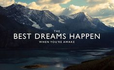 "We ADORE this quote and picture ""The best dreams happen when you're awake"""