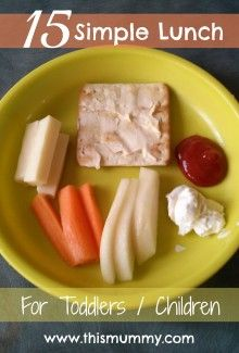 15 Simple Lunch Ideas for Toddlers :: This Mummy... @This Mummy