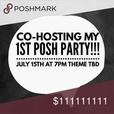 CO-HOSTING PARTY Please join me as I co-host my very FIRST  posh party on 7/15 at 7pm!! The theme is yet to be determined. Please help me spread the word and tag your PFFs - I'll be looking for FABULOUS host picks  💕💖💗 XO HOPE Accessories