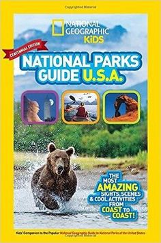 National Geographic Kids National Parks Guide USA Centennial Edition: The Most Amazing Sights, Scenes, and Cool Activities from Coast to Coast!, a book by National Geographic Kids Book Activities, Outdoor Activities, National Geographic Kids, Thing 1, Smoky Mountain National Park, Park Service, Family Adventure, Travel Gifts, Travel Toys