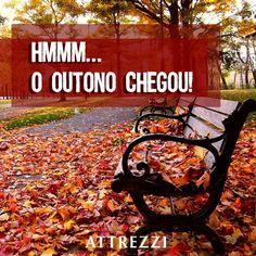 Hmmm... O Outono chegou!