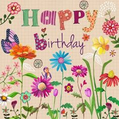 Happy Birthday Wiches : QUOTATION - Image : Birthday Quotes - Description Wild flowers bird and butterflyPlease pray that God's healing hand touches Hippie Birthday, Happy Birthday Art, Happy Birthday Pictures, Happy Birthday Messages, Happy Birthday Greetings, Birthday Fun, Birthday Cards, Birthday Logo, Birthday Blessings