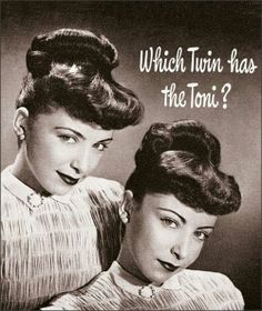 Which Twin has the Toni?