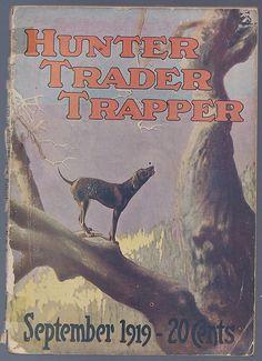 1919 Hunter Trader Trapper Magazine September issue Coon Hunting Dog scene in Magazines   eBay
