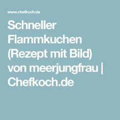 Schneller Flammkuchen (Rezept mit Bild) von meerjungfrau | Chefkoch.de