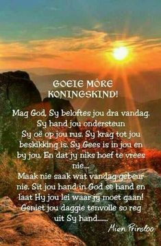 Morning Greetings Quotes, Good Morning Quotes, Scripture Verses, Bible Quotes, Godly Quotes, Qoutes, Evening Greetings, Everyday Prayers, Afrikaanse Quotes