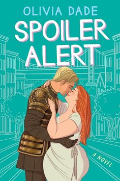 Get a glimpse into 'Spoiler Alert' by Olivia Dade