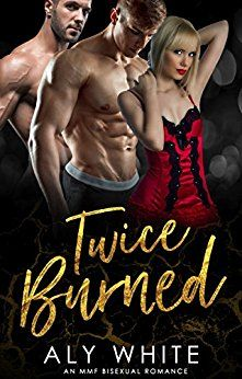 #Secondchanceromance, #Book, #Ebook, #Kindle, #Romance - Twice Burned - https://www.justkindlebooks.com/twice-burned/