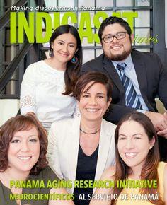 Neurocientíficos al servicio de Panamá 🇵🇦, Nuestra portada esta representada por Panama Aging Research Initiative, un equipo de científicos liderizados por la Dra. Gabrielle Britton.  Entra a www.indicasat-times.org.pa y conoce todo lo que nuestro investigadores hacen diariamente.