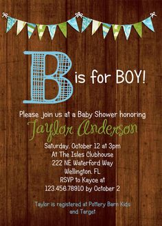 Rustic Wood Baby Boy Shower Invitation B is for Boy by 3PeasPrints