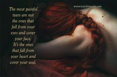The most painful tears ... | The Grief Toolbox