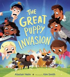 Illustrations for the Great Puppy Invasion, written by Alastair Heimpublished by Clarion, 2017 The Great, Dog Books, Editorial, Behance, Children's Book Illustration, Book Illustrations, Childrens Books, Illustrators, Character Design