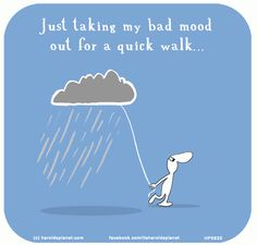 Just taking my bad mood out for a quick walk.from Harolds World, on Last Lemon, the creative studio of Lisa Swerling & Ralph Lazar. Uplifting Thoughts, Happy Thoughts, Purple Thoughts, Laugh Till You Cry, Laugh Out Loud, Bad Mood Quotes, Attitude Quotes, Last Lemon, Mal Humor