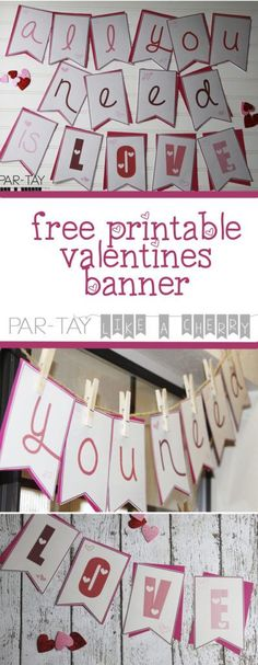"free printable valentines banner ""all you need is love"""
