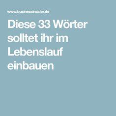Diese 33 Wörter solltet ihr im Lebenslauf einbauen German Words, Coaching, Interview, Management, Education, Business, Blog, Life Tips, Ambition