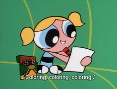 "Bubbles from Powerpuff Girls.this is sooo me! ""I don't understand why can't all just get along and COLOR!I know this girl.but shes a brunette 90s Childhood, Childhood Memories, Powerpuff Girls Quotes, The Powerpuff Girls, Cartoon Girls, Power Puff Girls Bubbles, Bubbles 3, 90s Kids, Girl Quotes"