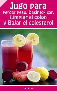 Jugo para perder peso, Desintoxicar, Limpiar el colon y Bajar el colesterol #jugo #bebida #limpiar #colon #bajar #peso #desintoxicar #colesterol