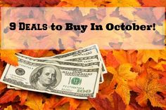 9 Deals to get in October - Black Friday is right around the corner - but there are actually some deals you should snag this month!